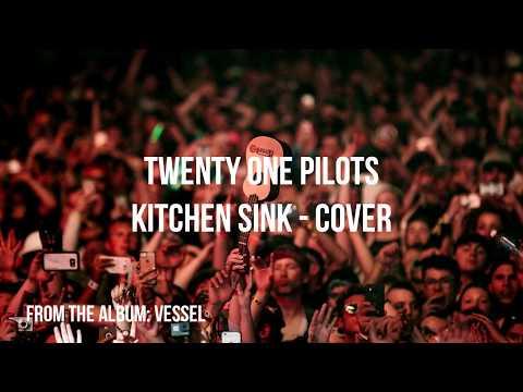 twenty one pilotos - Kitchen Sink - Instrumental Cover
