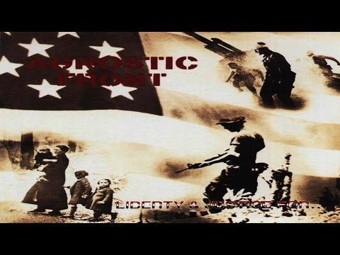 AGNOSTIC FRONT - Liberty & Justice For... [Full Album]