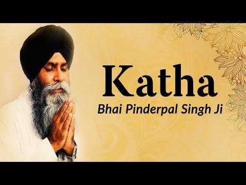 Katha Bhai Pinderpal Singh Ji - Dhan Guru Nanak Dev Ji - Katha Sikh - New Punjabi Shabad 2017