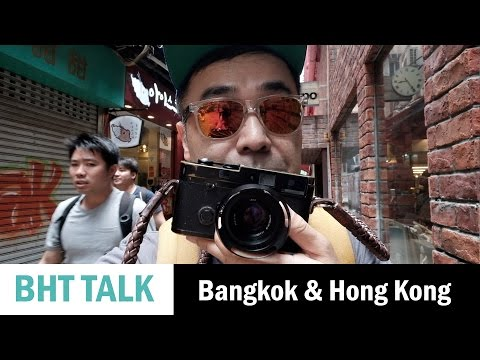 Street Photography in Bangkok and Hong Kong 2017
