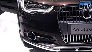 2013 Audi A6 ALLROAD quattro (313hp) - In Detail (1080p FULL HD)