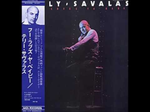 Love Is Just A Word - Telly Savalas