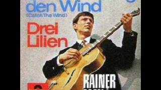 Rainer May - Geh und fang den Wind (Catch The Wind)