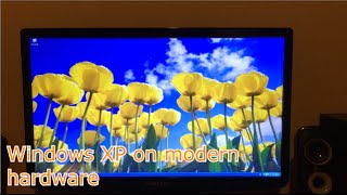 Windows XP 64 bit in Modern Hardware