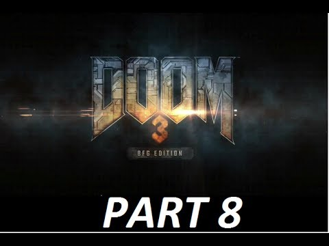 Doom 3 BFG Edition Walkthrough HD [No commentary], [PDAs/Codes] Part 8 - Alpha Labs Sector 4