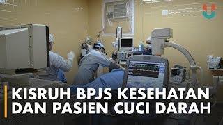 Download Kisruh BPJS Kesehatan dan Pasien Cuci Darah Mp3 and Videos