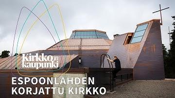 """Espoonlahden kirkon remontti valmistui: """"Vanha katto jouduttiin purkamaan kokonaan"""""""