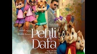 Pehli Dafa 😚(Atif Aslam) New Hindi song in chipmunks style