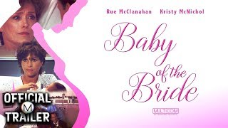 BABY OF THE BRIDE (1991) | Official Trailer | HD