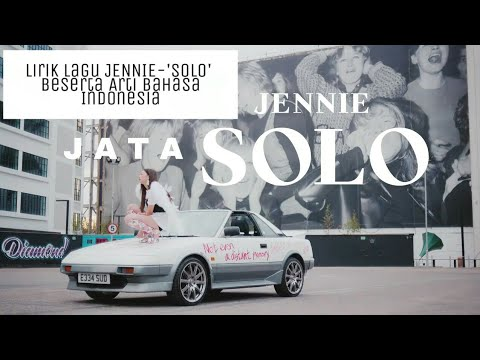 Lirik Lagu Blackpink JENNIE-'SOLO' M/V Bahasa Indonesia And Spactrum