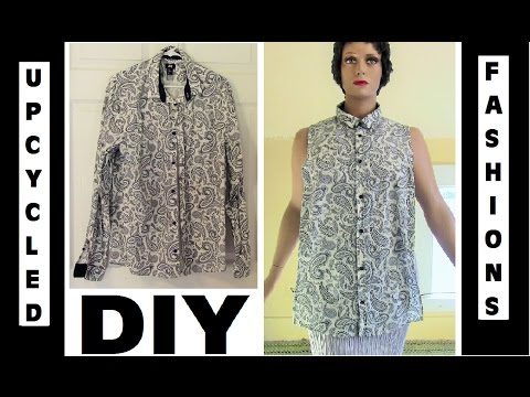 DIY Clothing Transformation - Man's Shirt to Woman's Top - Upcycled Fashions Ep. 11