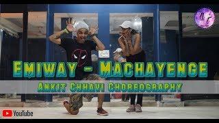 EMIWAY - MACHAYENGE | Ankit Chhavi Dance Choreography | Dance Art Studio