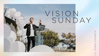 Vision Sunday   Pastor Jon Krist   Zion Church 2021