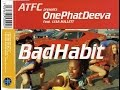 ATFC presents OnePhatDeeva - Bad Habit (Armin van Buuren Rising Star Mix)