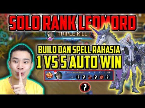 SOLO RANK LEOMORD, SPELL + BUILD RAHASIA 1 VS 5 AUTO WIN!!