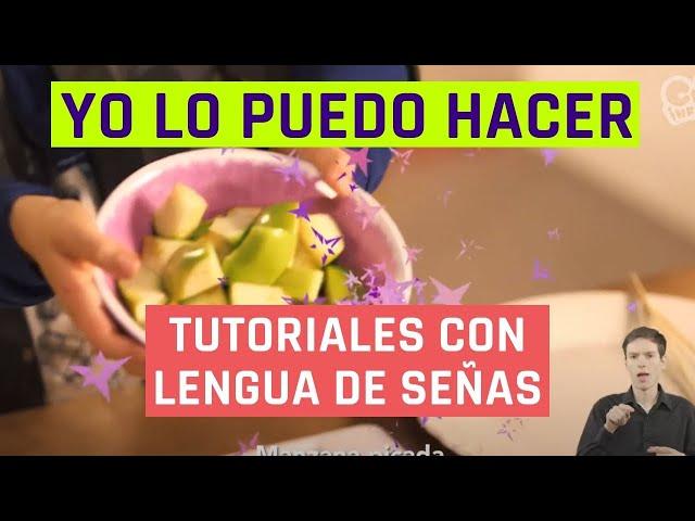 Yo lo puedo hacer | Brochetas de frutas | Videos en lengua de señas chilena para niños