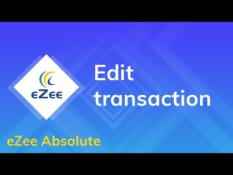How to edit transaction in eZee Absolute Hotel Management System?