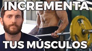 Cómo Desarrollar tus Músculos | Dr. La Rosa