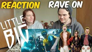!!Reaction!! LITTLE BIG - RAVE ON (prod. DENDERTY)