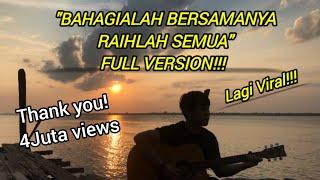 Download LIRIK LAGU BAHAGIALAH BERSAMANYA RAIHLAH SEMUA Cover gitar by nanak romansa
