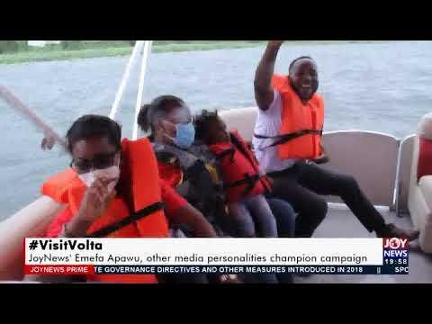 #VisitVolta: Emefa Apawo, other media personalities champion campaign - Joy News Prime (19-7-21)