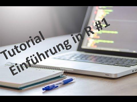 RStudio Tutorial deutsch - Einführung in R #1