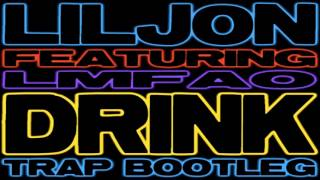 Lil Jon Feat. LMFAO Vs. Luminox Vs. Bingo Players - Drink Rattle (Lil Jon & DJ Kontrol Trap Bootleg)