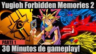 Yugioh Forbidden Memories 2 (Parte 1) - 30 Minutos Da Versão Completa!