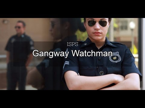Gangway Watch - Controlled Access To Ship