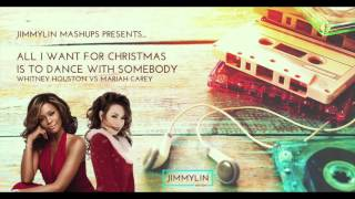 Mashup - All I Want For Christmas Is You vs I Wanna Dance With Somebody (Mariah vs Whitney)