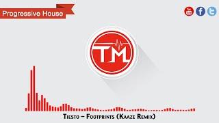 Tiesto - Footprints (Kaaze Remix)