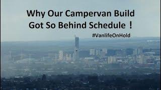 Our Summer in Manchester & Delayed CamperVan Build - Not Vanlife Yet
