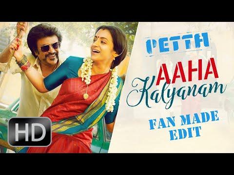 Aaha Kalyanam - Song   Petta   Rajinikanth   Fan Made Edit