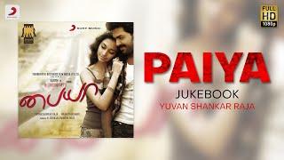 Paiyaa - Jukebox | Karthi | Yuvanshankar Raja | All Time Tamil Hit Songs