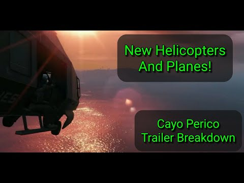 🚁✈️ New Helicopters and Planes! GTA Online Cayo Perico trailer breakdown and speculation