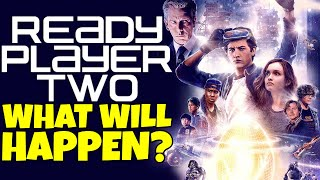 Theory What Will Happen In Ready Player Two Ready Player One Movie Sequel Predictions Youtube