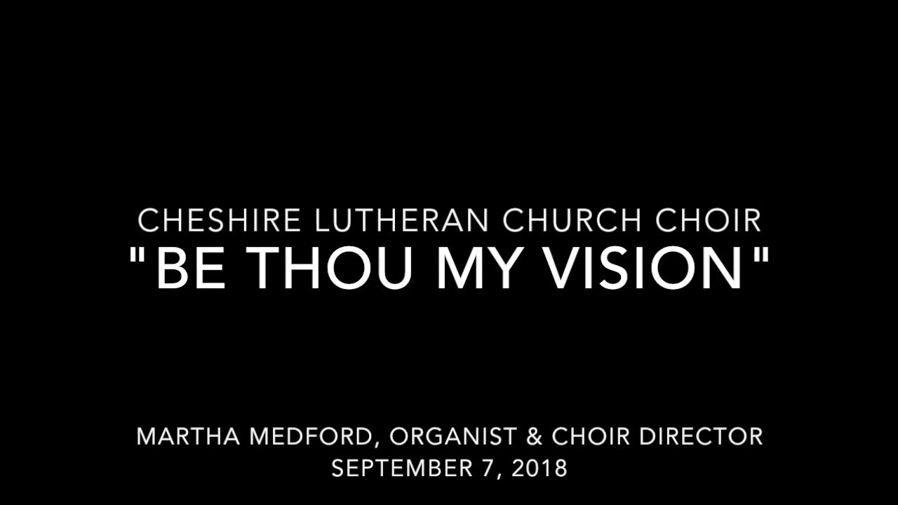 "Choir sings ""Be Thou My Vision"" – October 7, 2018 