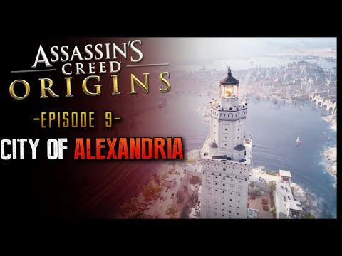 Assassin's Creed: Origins Walkthrough Part 9 City of Alexandria