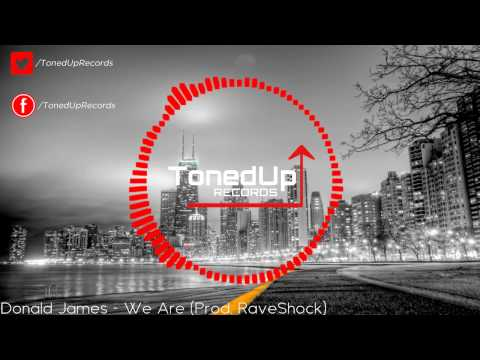 Donald James - We Are [TonedUp↑ RELEASE]