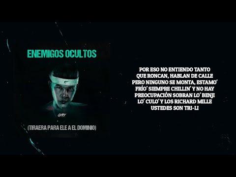 Omy De Oro, Enemigos Ocultos (Tiraera Para Ele A El Dominio)