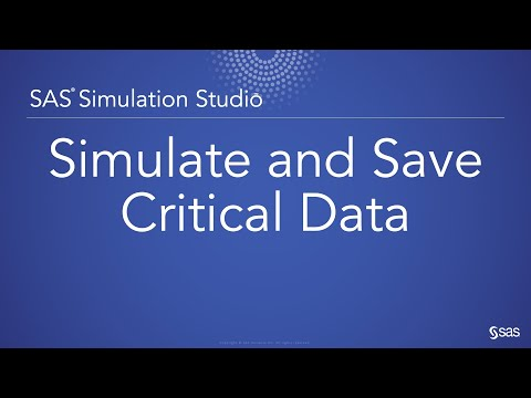 Simulate And Save Critical Data With SAS Simulation Studio
