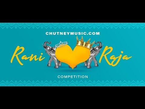 Chutneymusic.com Rani & Raja Competition Preliminary Round