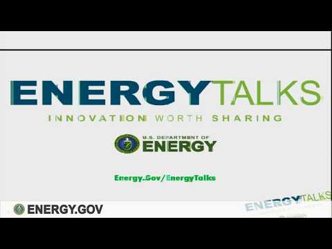 Energy Talks: Advanced Research, Nuclear Energy, Water Power