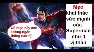 [Liên Quân Mobile] Hướng dẫn cách chơi Superman như 1 Pro | Nhạc: Cùng Anh - Ngọc Dolil
