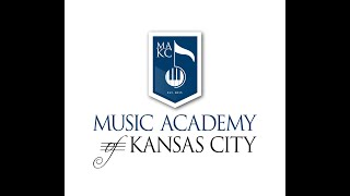 Music Academy of Kansas City, Spring Zoom Recital 3 PM