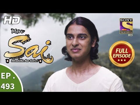 Mere Sai - Ep 493 - Full Episode - 14th August, 2019