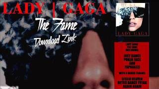Lady Gaga -  The Fame Album Official Download Link