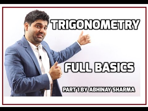 Trigonometry Full Basics | Trigonometry Solutions | Trigonometry By Abhinay Sharma ( Abhinay Maths)