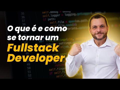 O que é e como se tornar desenvolvedor Fullstack?