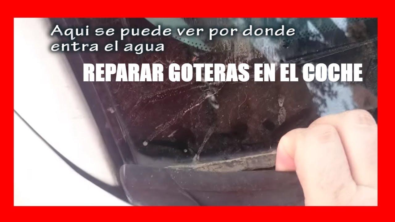 Reparar Goteras En El Coche Agua Acumulada En La